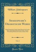 Shakespeare's Dramatische Werke, Vol. 2