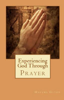 Experiencing God Through Prayer