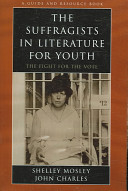 The Suffragists in Literature for Youth