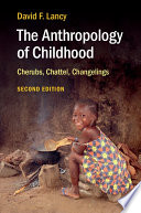 The Anthropology of Childhood