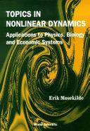 Topics in Nonlinear Dynamics