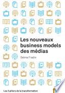 Les nouveaux business models des m  dias  Les 3 piliers de la transformation