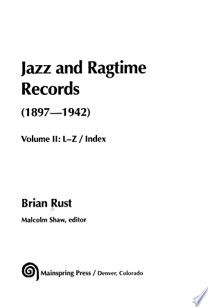 Jazz and Ragtime Records (1897-1942): L-Z, index
