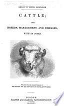 Cattle  their breeds  management and diseases  With an index   By W  Youatt