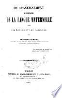 De l'enseignement régulier de la langue maternelle dans les écoles et les familles