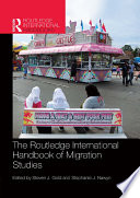 Routledge International Handbook of Migration Studies
