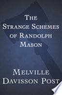 The Strange Schemes of Randolph Mason
