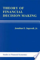 Theory Of Financial Decision Making : this book provides access to...
