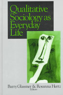 Qualitative sociology as everyday life