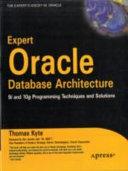 Expert Oracle Database Architecture 9I   10G Programming