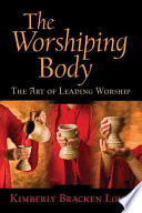 Ebook The Worshiping Body Epub Kimberly Bracken Long Apps Read Mobile