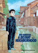 A Distant Neighborhood : businessman nakahara is catapulted back to...