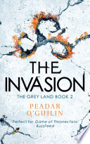 The Invasion by Peadar O'Guilin