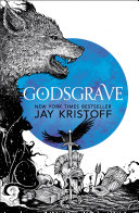 Godsgrave The Nevernight Chronicle Book 2