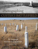 Photographing Custer s Battlefield
