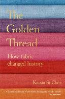 The Golden Thread : ...