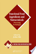 Functional Food Ingredients And Nutraceuticals book