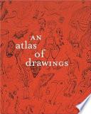 An Atlas Of Drawings