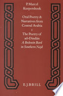 Oral poetry and narratives from Central Arabia. 1. The poetry of ad-Dindān