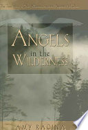 Angels in the Wilderness