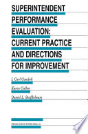 Superintendent Performance Evaluation  Current Practice and Directions for Improvement