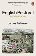 English Pastoral : returns with a stirring history of...