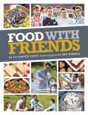 Food With Friends : friends is the second cookbook from the sorted...
