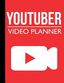 Youtuber Video Planner Blank Video Storyboard Template Notebook For Youtubers And Vloggers Youtube Planner