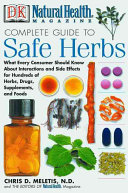 Natural Health Magazine Complete Guide to Safe Herbs