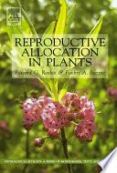 Reproductive Allocation In Plants