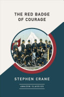 The Red Badge of Courage  Amazonclassics Edition