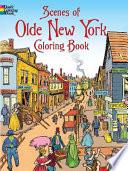 Scenes of Olde New York Coloring Book