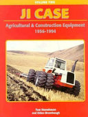 J.I. Case Agricultural and Construction Equipment, 1956-1994