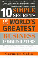 10 Simple Secrets of the World s Greatest Business Communicators