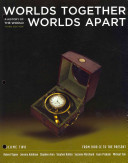 Worlds Together  Worlds Apart  a History of the World  Volume 2