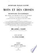 Dictionnaire fran  ais illustr   des mots et des choses  ou Dictionnaire encyclop  dique des   coles  des m  tiers  et de la vie pratique
