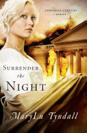 Surrender the Night Set Amid The War Of 1812