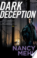 Dark Deception  Defenders of Justice Book  2