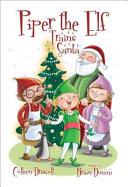 Piper the Elf Trains Santa