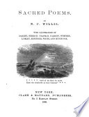 Sacred Poems. With illustrations by Darley, Herrick, Chapman, etc. [To which is prefixed a biographical sketch of the author.]