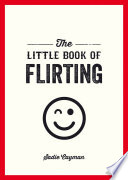 Little Book of Flirting