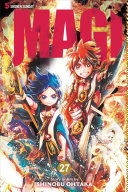 Magi, Vol. 27 : nights! deep within the desert lie the mysterious...