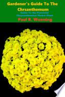Gardener   s Guide to the Perennial Chrysanthemum