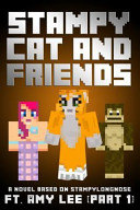 Stampy Cat And Friends