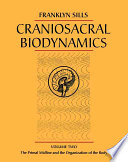 Craniosacral Biodynamics  The primal midline and the organization of the body