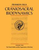 Craniosacral Biodynamics: The primal midline and the organization of the body