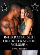 Interracial Slut Sex Stories 4