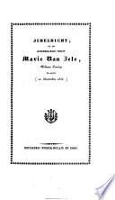 Jubeldicht, op de honderdjarige vrouw Marie Van Zele, weduwe Carion te Gent (21 December 1833).