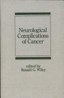 Neurological Complications of Cancer