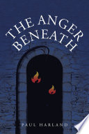 The Anger Beneath